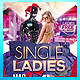Single Ladies Flyer - GraphicRiver Item for Sale
