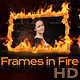 Frames in Fire - VideoHive Item for Sale