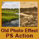 Old Photo Effect Photoshop Action - GraphicRiver Item for Sale
