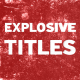Explosive Titles - VideoHive Item for Sale