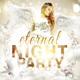 Eternal Night Party Flyer - GraphicRiver Item for Sale