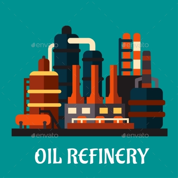 Oil Refinery Factory in Flat Style - Industries Business