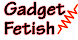 Gadget Fetish