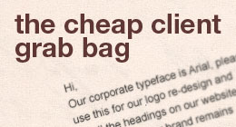 Cheap Client Grab Bag