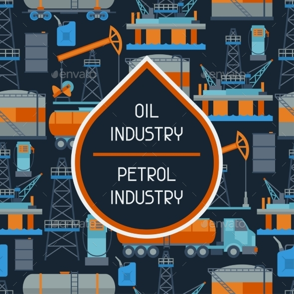 Industrial Seamless Pattern with Oil - Industries Business
