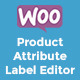WooCommerce Product Attribute Label Editor
