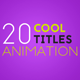 20 Cool Titles Animation - VideoHive Item for Sale