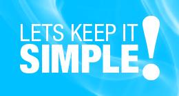 Lets keep it simple!