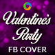 Valentines Day Party Facebook Cover - GraphicRiver Item for Sale