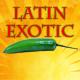 Latin Exotic