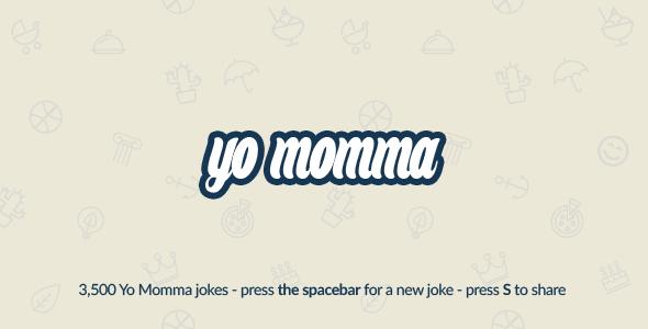Yo Momma: Random Jokes Script (With 3,500 Jokes) - CodeCanyon Item for Sale