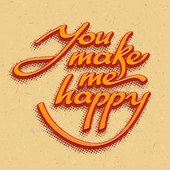 You Make Me Happy Lettering  - Weddings Seasons/Holidays