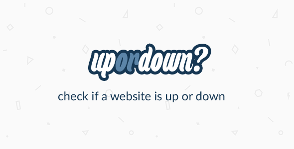 UpOrDown? Check if a website is down or not - CodeCanyon Item for Sale