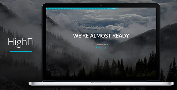 HighFi – Coming Soon Responsive Template