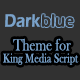 KingMEDIA - DarkBlue Theme