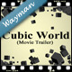 Cubic World (Movie Trailer) - VideoHive Item for Sale