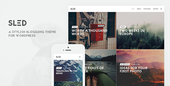 SLED - A Stylish Blogging Theme for Sharing Stories - Blog / Magazine WordPress