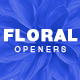 Floral Openers - VideoHive Item for Sale