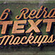 6 Retro/Vintage Text Mock-ups - GraphicRiver Item for Sale