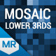 Mosaic Lower Third & Title Kit - VideoHive Item for Sale