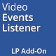 Video Events Listener - Layered Popups Add-On