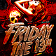Friday 13th Flyer  - GraphicRiver Item for Sale