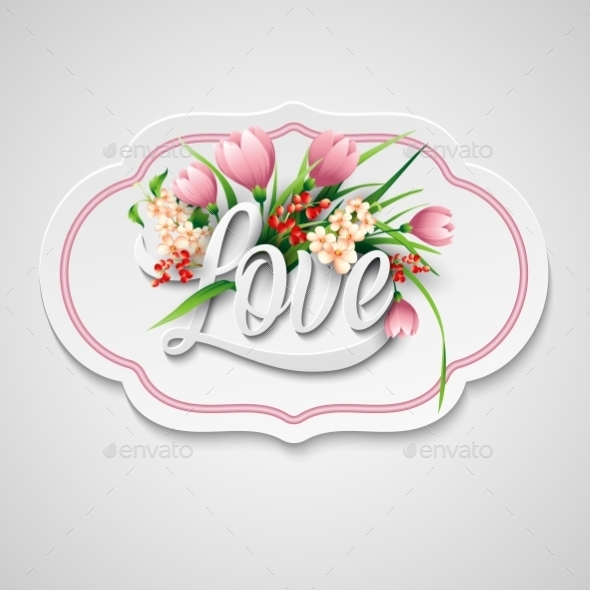 Word Love with Flowers - Flowers & Plants Nature