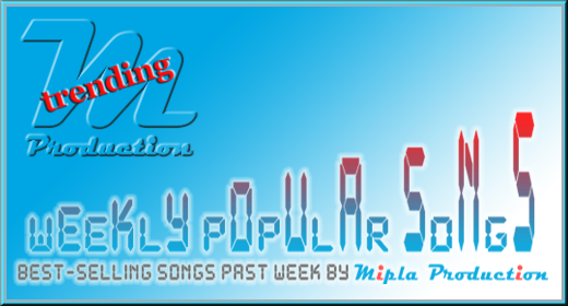Best-selling songs past week by Mipla Production
