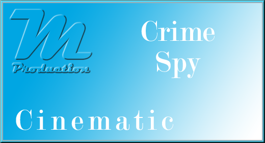 Cinematic [Crime-Spy]