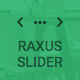 Raxus Slider / Easy-to-Use Advanced HTML5 Slider