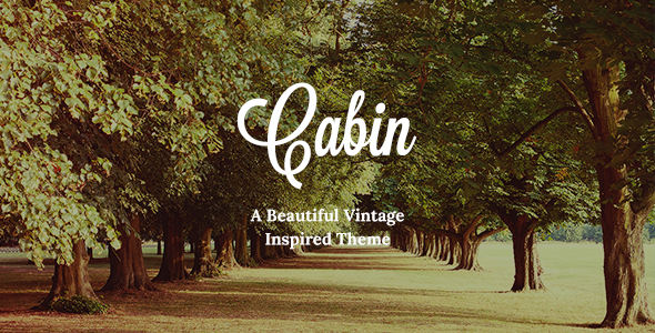 Cabin - A Beautiful Vintage-Inspired Theme - Creative WordPress