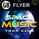 Space Music | Flyer - GraphicRiver Item for Sale