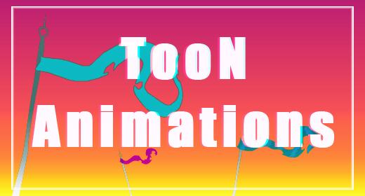 Toon Animations