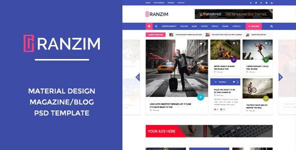 Ranzim - Material Design Blog PSD Template - Entertainment PSD Templates