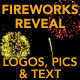 Fireworks Reveal - for logos, text and pictures - VideoHive Item for Sale