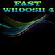 Fast Whoosh 4
