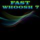 Fast Whoosh 7