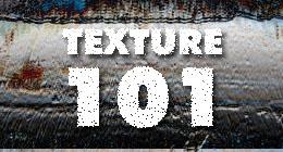 Texture 101