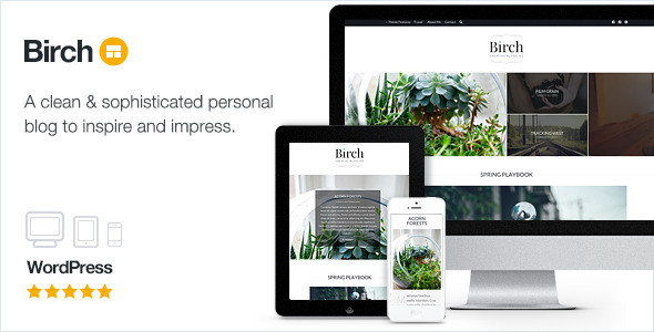 Birch – Sophisticated Personal Blogging
