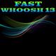 Fast Whoosh 13