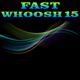 Fast Whoosh 15