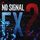 No Signal FX 2
