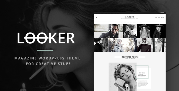 Looker – Magazine WordPress Theme For Creative Stuff
