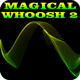Magical Whoosh 2
