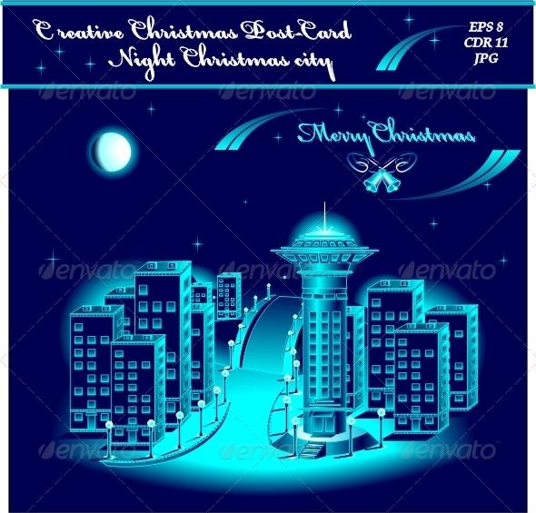 Creative Christmas Night city - Christmas Seasons/Holidays