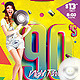 Flyer 90's Night Party - GraphicRiver Item for Sale