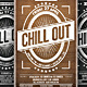 Chill Out Flyer - GraphicRiver Item for Sale