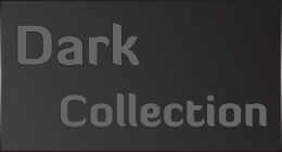 Dark Collection