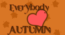 Everybody Loves Autumn