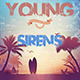 Young Sirens